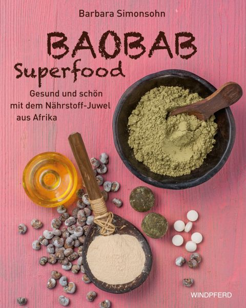 Baobab Superfood Buch (broschiert)